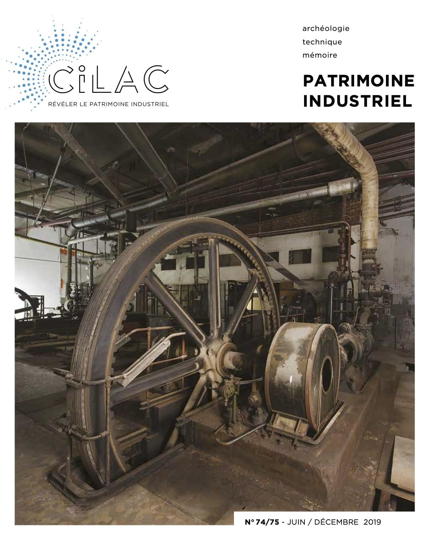 Couverture du n°74/75 Patrimoine industriel